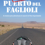 The Hunt For Puerto del Faglioli by Paddy Tyson