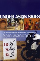 Under Asian Skies by Sam Manicom