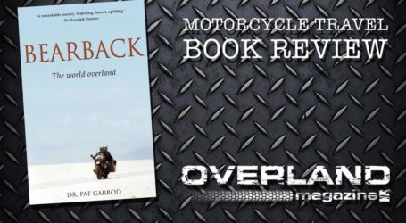 'Bearback. The world overland' by Dr Pat Garrod