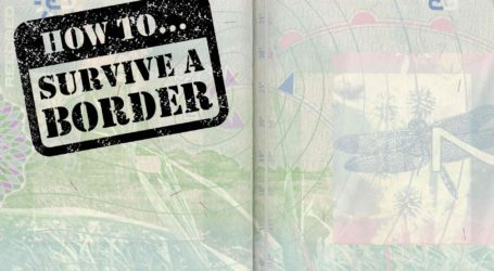 How To Survive A Border
