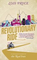 Revolutionary Ride by Lois Pryce